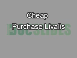 Cheap Purchase Livalis