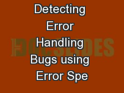 Automatically Detecting Error Handling Bugs using Error Spe