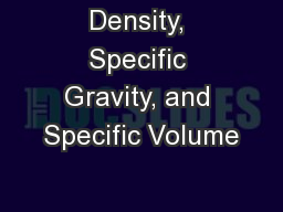 Density, Specific Gravity, and Specific Volume PowerPoint PPT Presentation