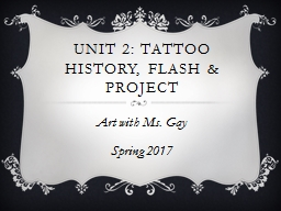 Unit 2: Tattoo History, Flash & Project PowerPoint PPT Presentation