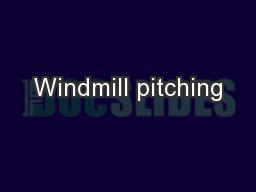 Windmill pitching PowerPoint PPT Presentation