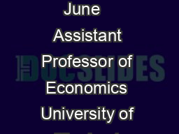 Ben Ost Contact Information June   Assistant Professor of Economics University of Illinois at Chicago  S Morgan St