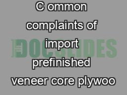 C ommon complaints of import prefinished veneer core plywoo