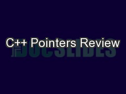 C++ Pointers Review