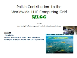 Polish Contribution to the Worldwide LHC Computing