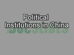 Political Institutions in China