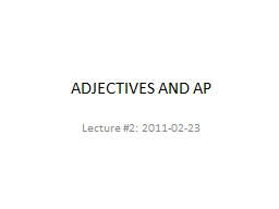 ADJECTIVES AND AP