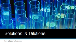 Solutions & Dilutions