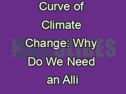 Bending the Curve of Climate Change: Why Do We Need an Alli