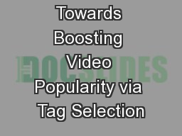 Towards Boosting Video Popularity via Tag Selection