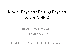 Model Physics / Porting Physics to the NMMB