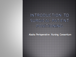 Introduction to Surgical Patient Positioning