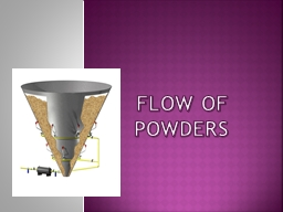 FLOW OF POWDERS