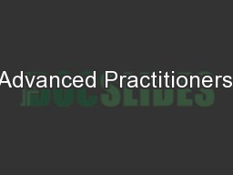 Advanced Practitioners: