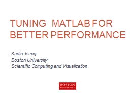 Tuning  MATLAB for better performance PowerPoint PPT Presentation