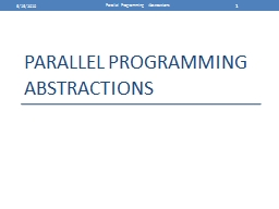 Parallel Programming Abstractions PowerPoint PPT Presentation