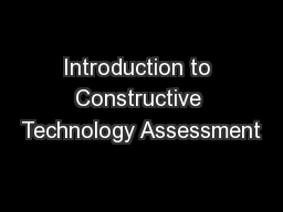 Introduction to Constructive Technology Assessment