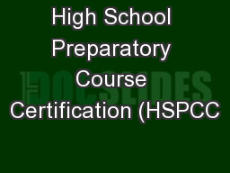 High School Preparatory Course Certification (HSPCC