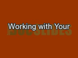 Working with Your