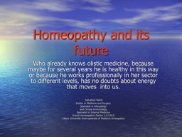 Homeopathy and its future