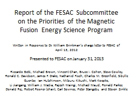 Report of the FESAC Subcommittee on the Priorities of the M