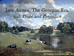 Jane Austen, The Georgian Era,