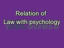 Relation of Law with psychology PowerPoint PPT Presentation