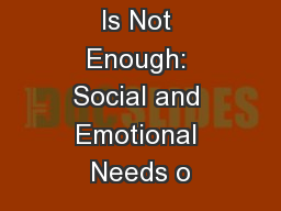 Being Bright Is Not Enough: Social and Emotional Needs o