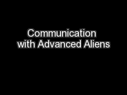 Communication with Advanced Aliens