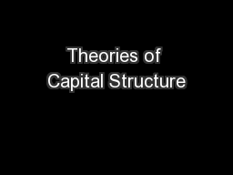 Theories of Capital Structure PowerPoint PPT Presentation