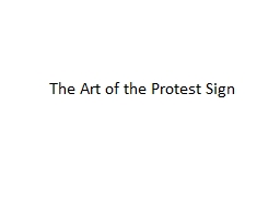The Art of the Protest Sign