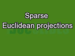 Sparse Euclidean projections