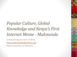Popular Culture, Global Knowledge and Kenya's First Inter