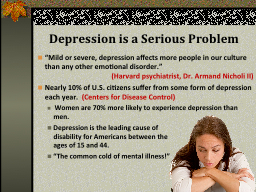 Depression is a Serious Problem