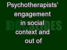 Psychotherapists' engagement in social context and out of