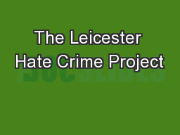 The Leicester Hate Crime Project