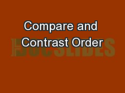 Compare and Contrast Order PowerPoint PPT Presentation