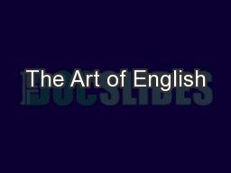 The Art of English PowerPoint PPT Presentation