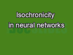 Isochronicity in neural networks