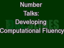 Number Talks: Developing Computational Fluency PowerPoint PPT Presentation