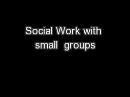 Social Work with small  groups