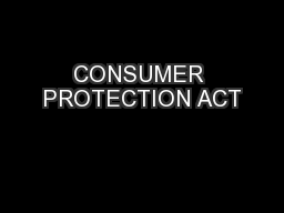 CONSUMER PROTECTION ACT PowerPoint PPT Presentation