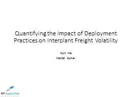 Quantifying the Impact of Deployment Practices on Interplan PowerPoint PPT Presentation