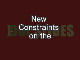 New Constraints on the