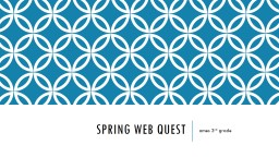 Spring web quest
