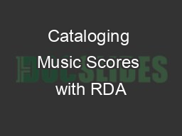 Cataloging Music Scores with RDA