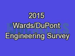2015 Wards/DuPont Engineering Survey