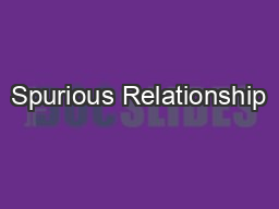 Spurious Relationship PowerPoint PPT Presentation