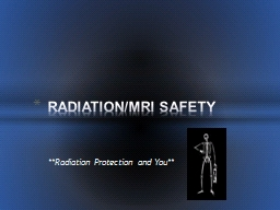 **Radiation Protection and You**