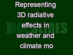 Representing 3D radiative effects in weather and climate mo PowerPoint PPT Presentation